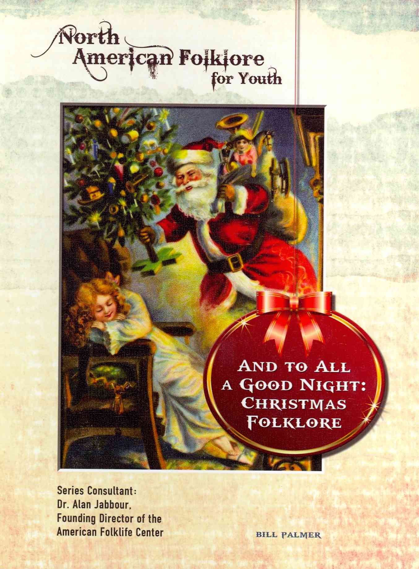 And to All a Good Night By Palmer, Bill
